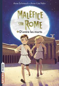 Maléfice sur Rome, Tome 01