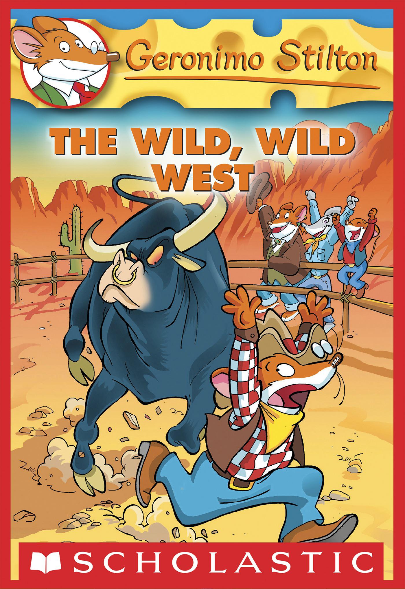 Geronimo Stilton #21: The Wild, Wild West