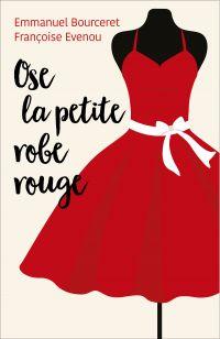 Ose la petite robe rouge