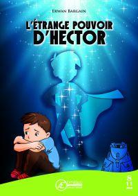 L'Étrange pouvoir d'Hector