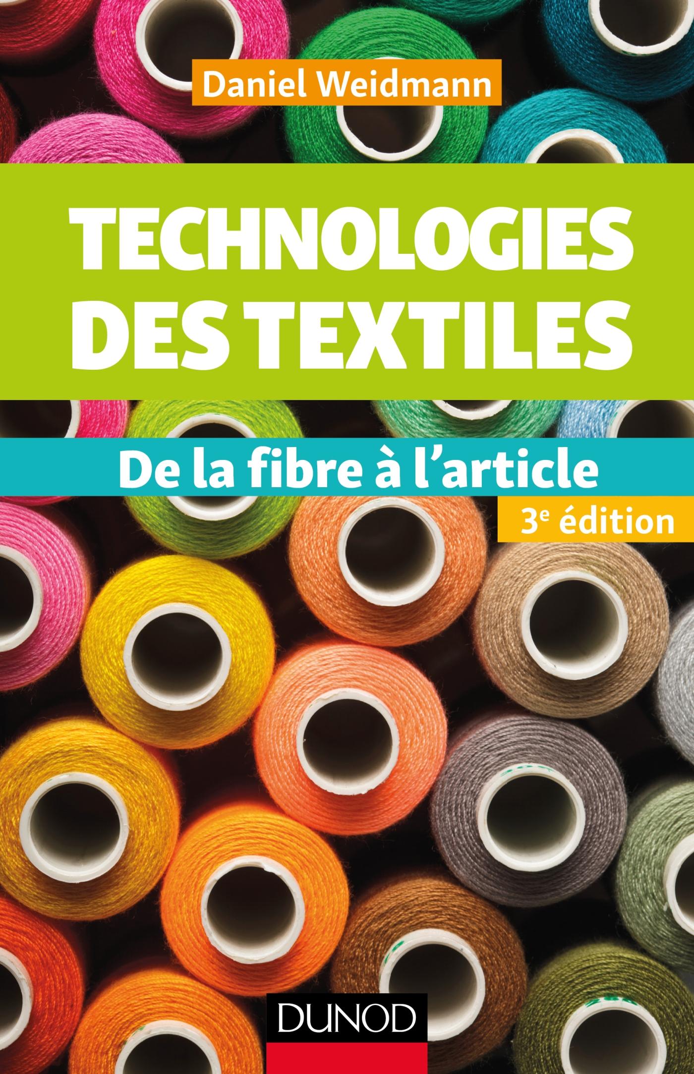 Technologies des textiles - 3e éd.