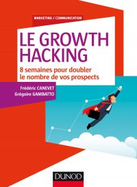 Le Growth Hacking