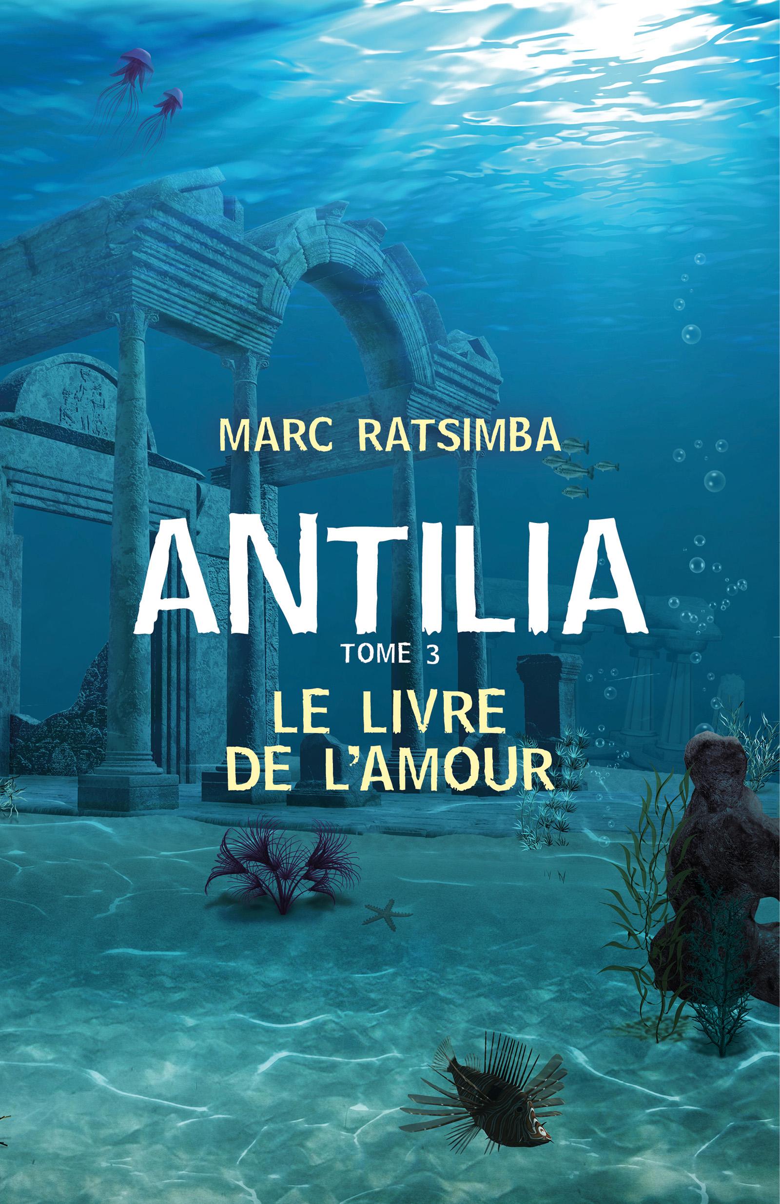 Antilia - Tome 3
