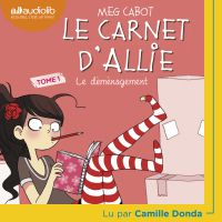 Le Carnet d'Allie 1 - Le Déménagement