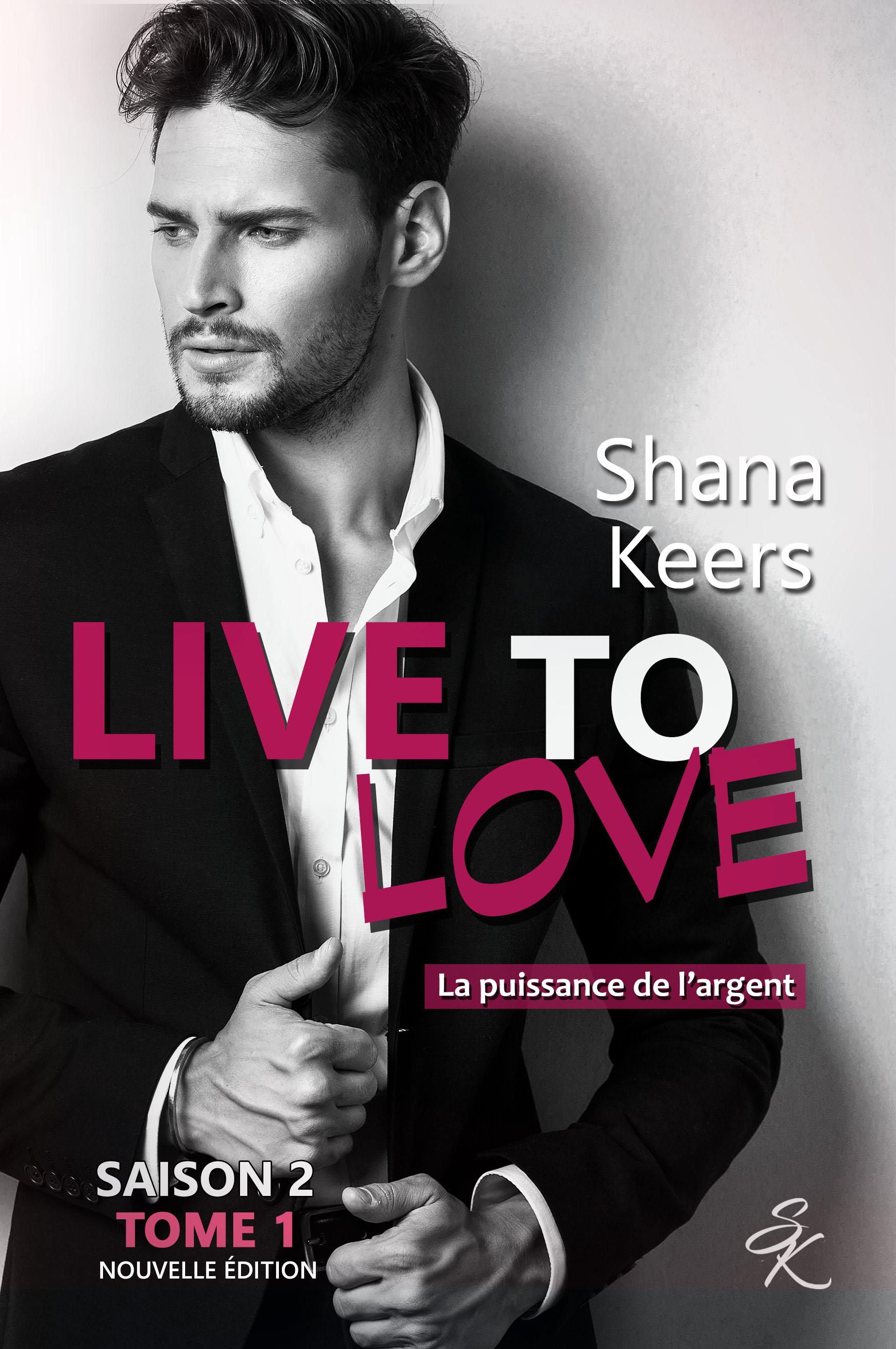 LIVE TO LOVE - Saison 2 - Tome 1 (Nouvelle édition)