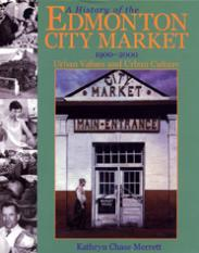 A History of the Edmonton City Market 1900-2000
