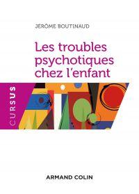 Les troubles psychotiques chez l'enfant