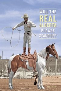 Will the Real Alberta Please Stand Up?