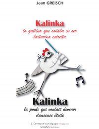 Image de couverture (Kalinka, la gallina que soñaba en ser bailarina estrella - Kalinka, la poule qui voulait devenir danseuse étoile)