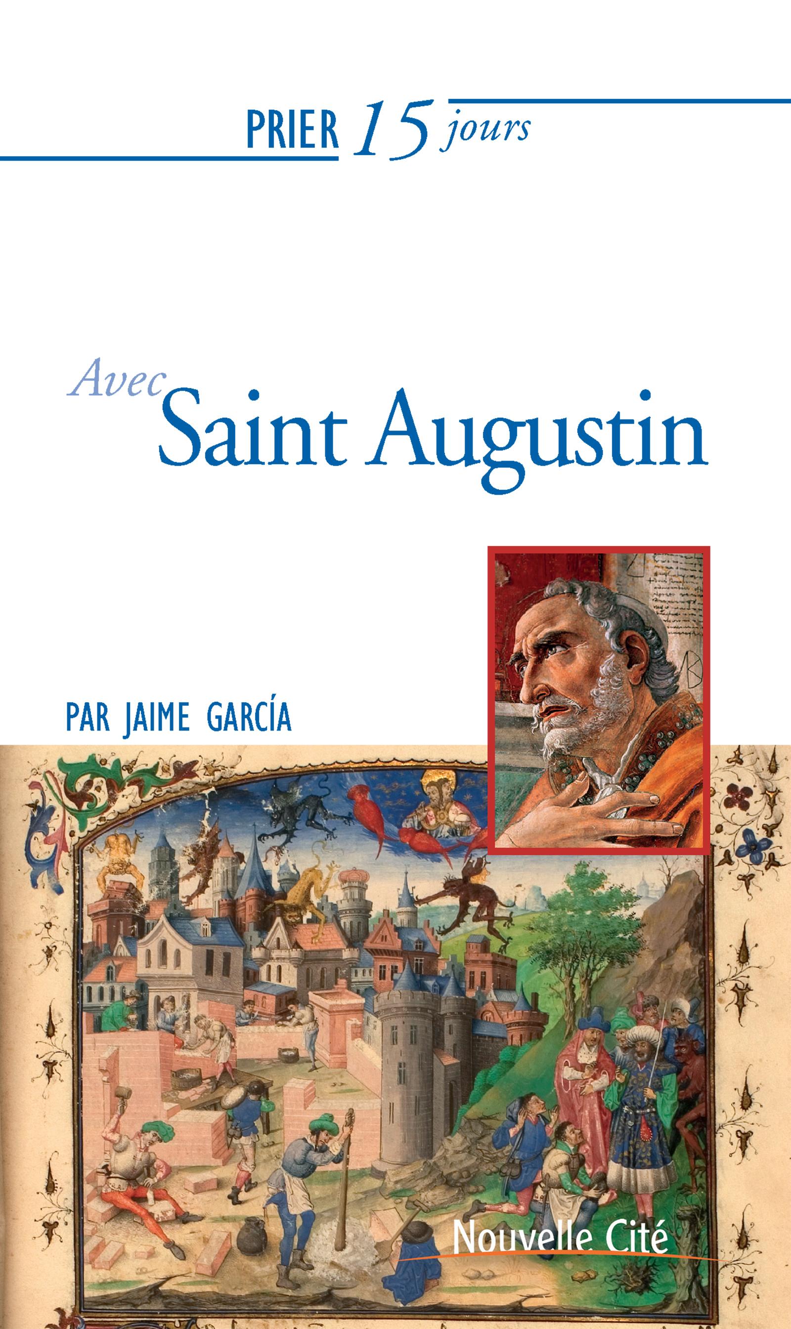 Prier 15 jours avec Saint Augustin