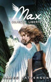 Image de couverture (Max 2 - Objectif liberté)