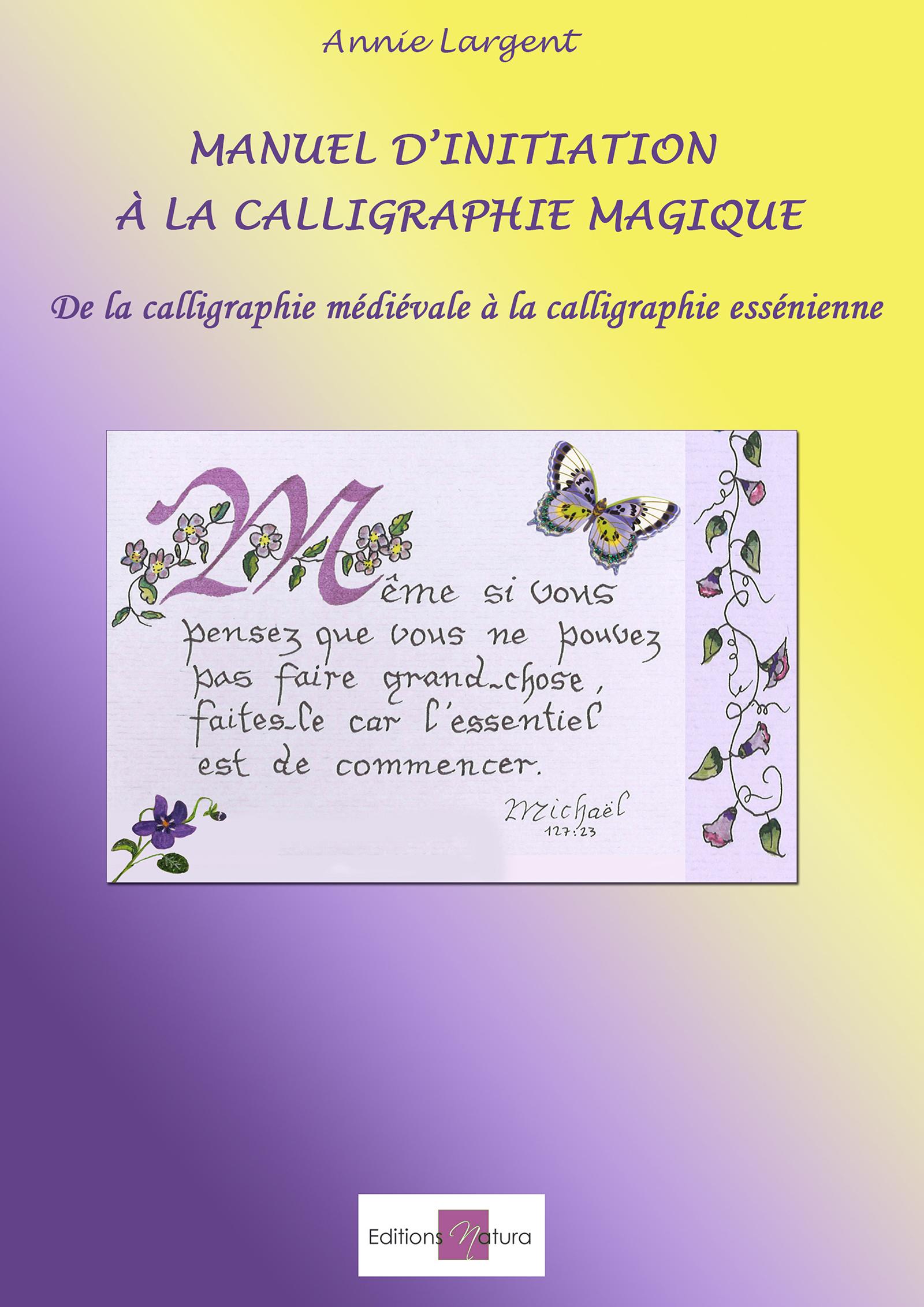 Manuel d'initiation à la calligraphie magique