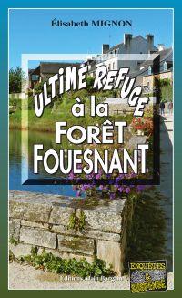 Ultime refuge à la Forêt-Fouesnant