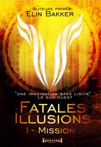 Image de couverture (Fatales illusions - Tome 1)