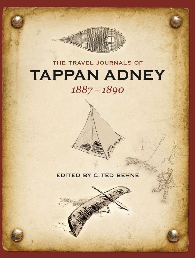 The Travel Journals of Tappan Adney, Vol. 1, 1887-1890