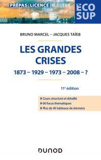 Les grandes crises - 11e éd.