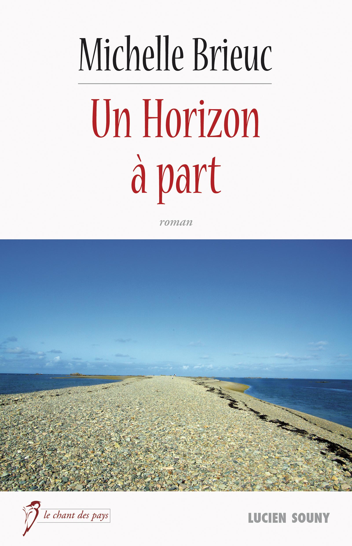 Un Horizon à part