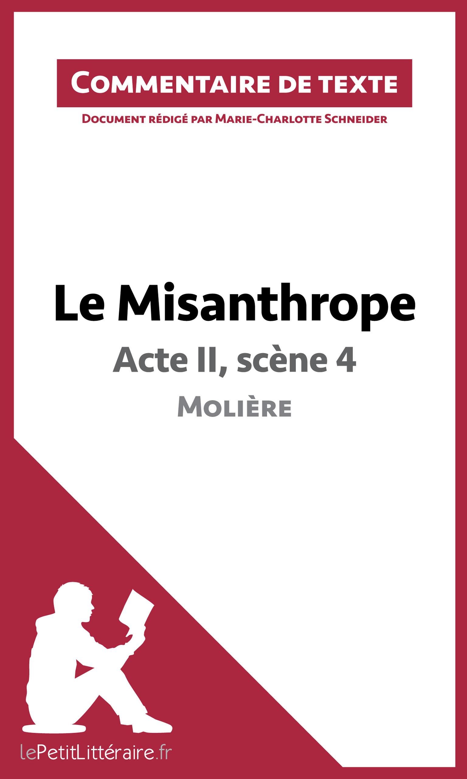 Le Misanthrope - Acte II, sc?ne 4 - Moli?re (Commentaire de texte)