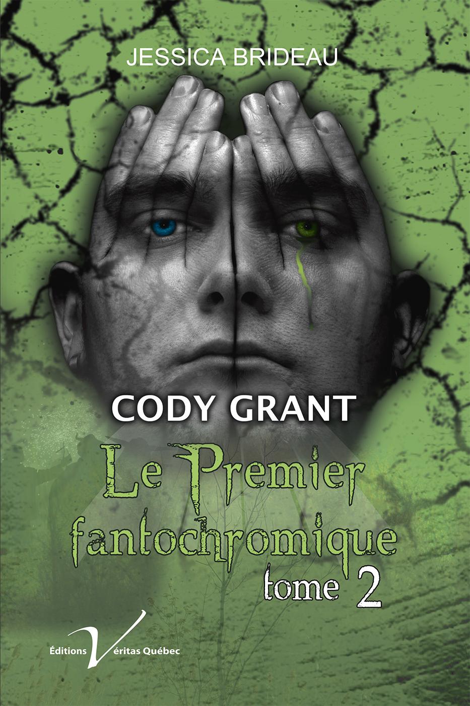 Cody Grant, le premier fantochromique, tome 2