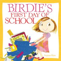 Image de couverture (Birdie's First Day of School)