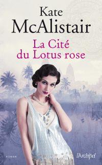Image de couverture (La Cité du Lotus rose)