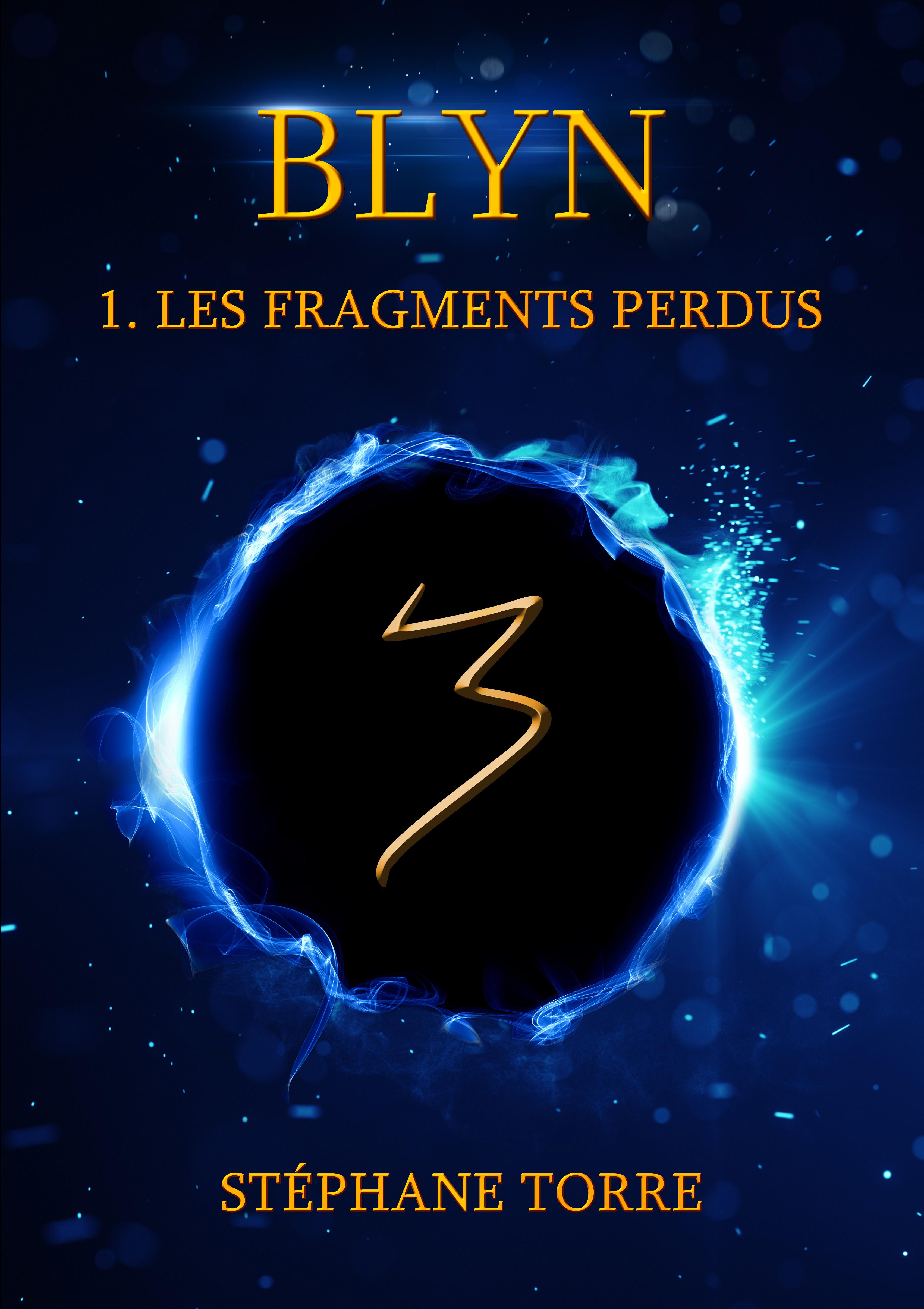 Blyn, Les Fragments Perdus
