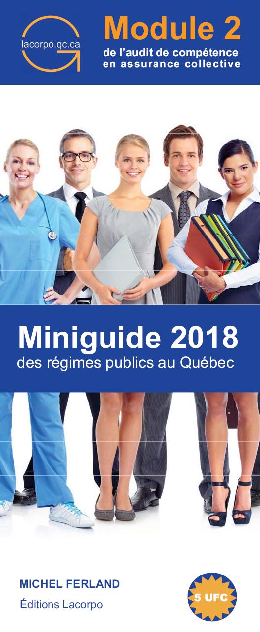 Miniguide 2018 des régimes publics au Québec