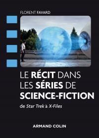 Le récit dans les séries de science-fiction