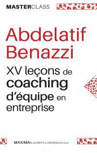 XV leçons de coaching d'équipe en entreprise