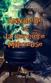 Annabelle et la sorcière ma...