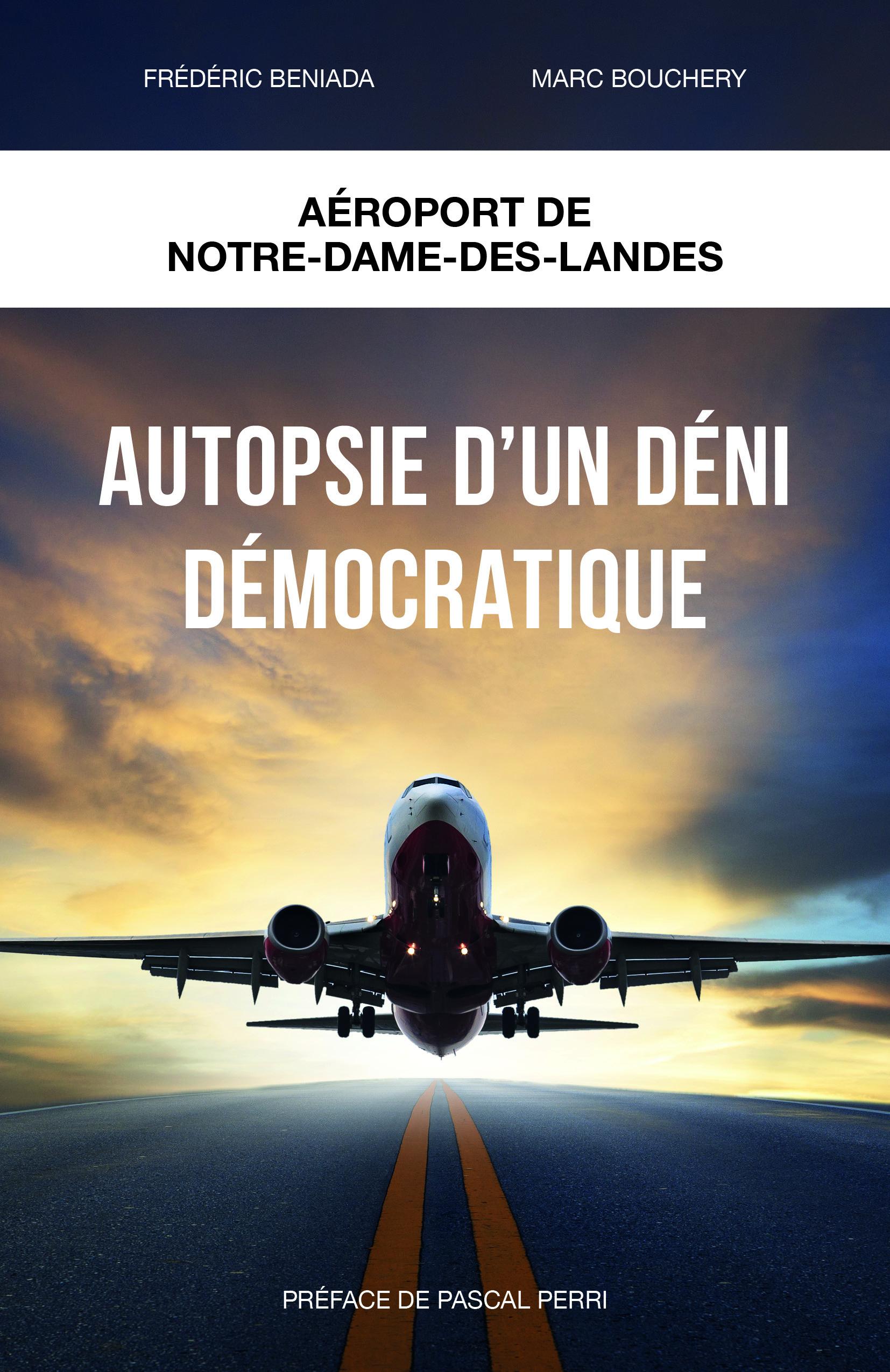 Autopsie d'un déni démocratique, Aéroport Notre-Dame-des-Landes