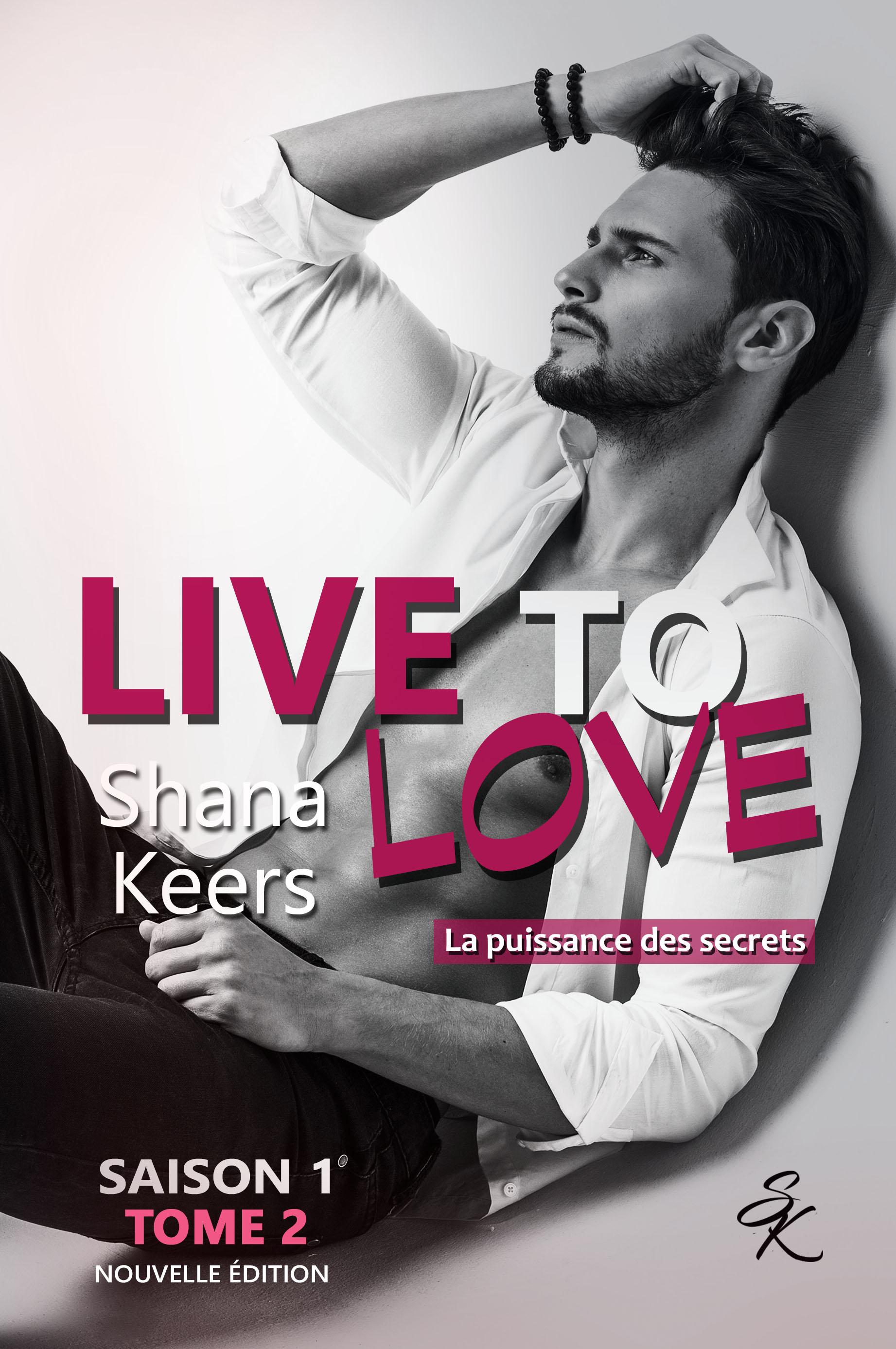 LIVE TO LOVE - Saison 1 - Tome 2 (Nouvelle édition)