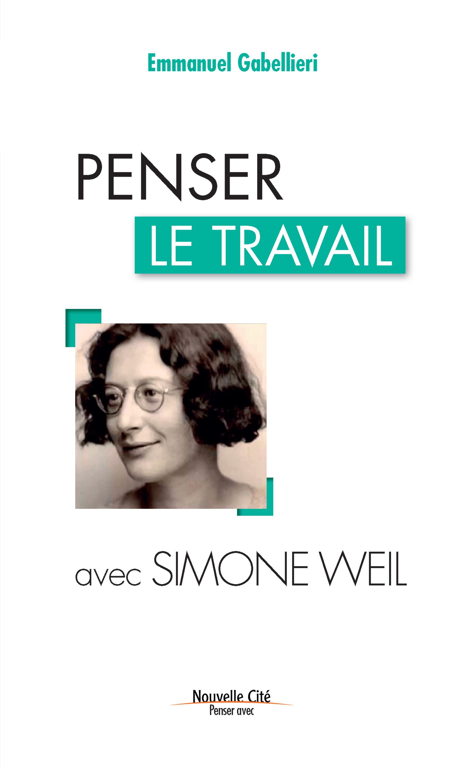 Penser le travail avec Simone Weil