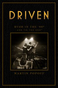 Driven: Rush in the '90s an...