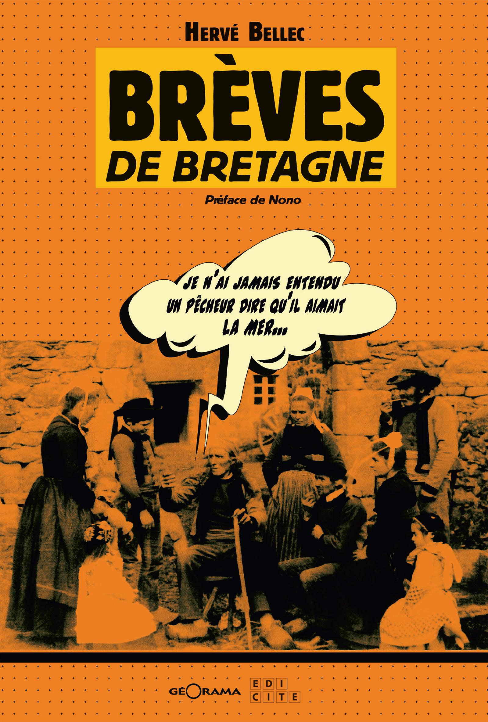 Brèves de Bretagne, Anecdotes bretonnes