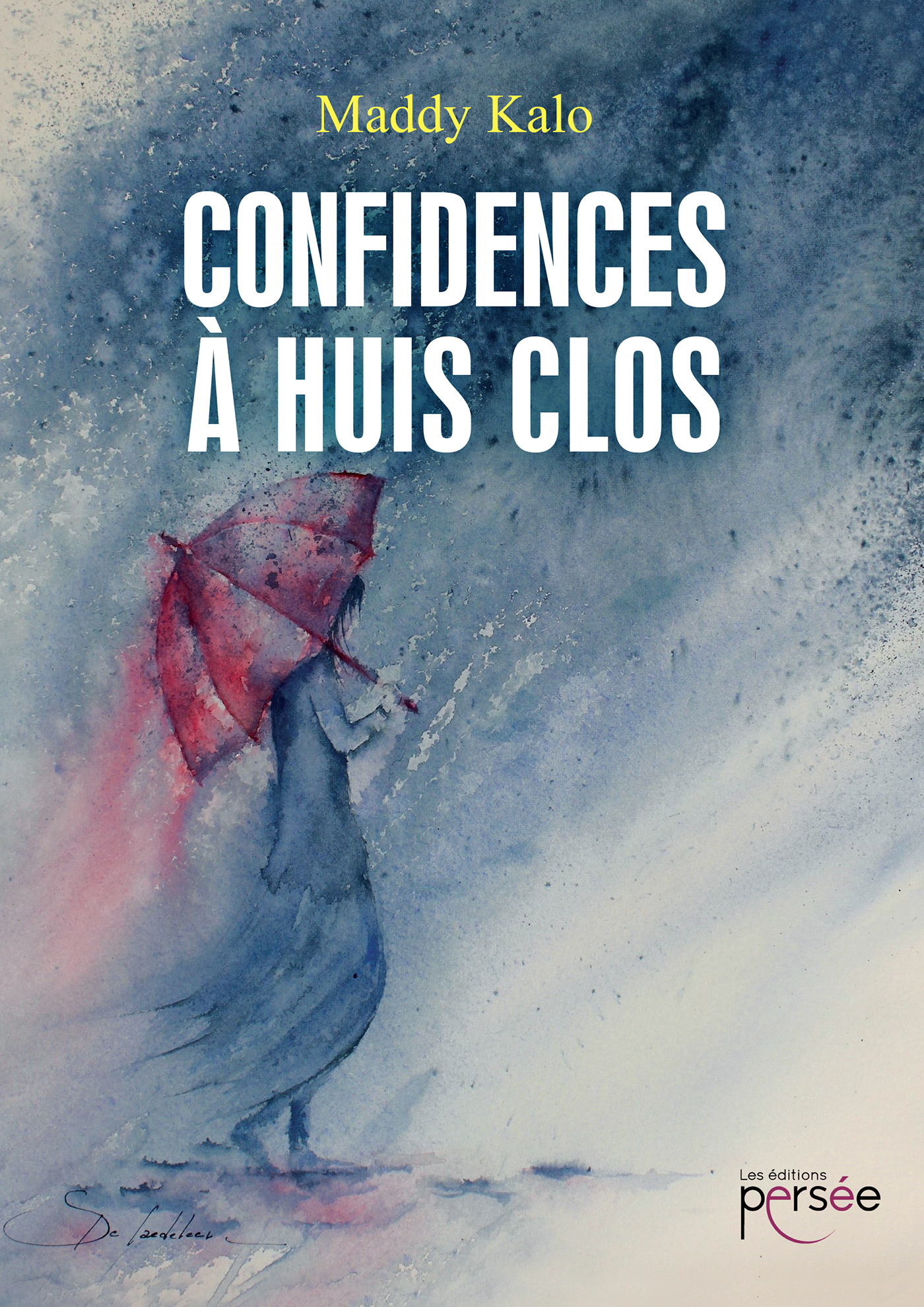Confidences à huis clos