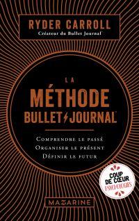 La méthode Bullet Journal
