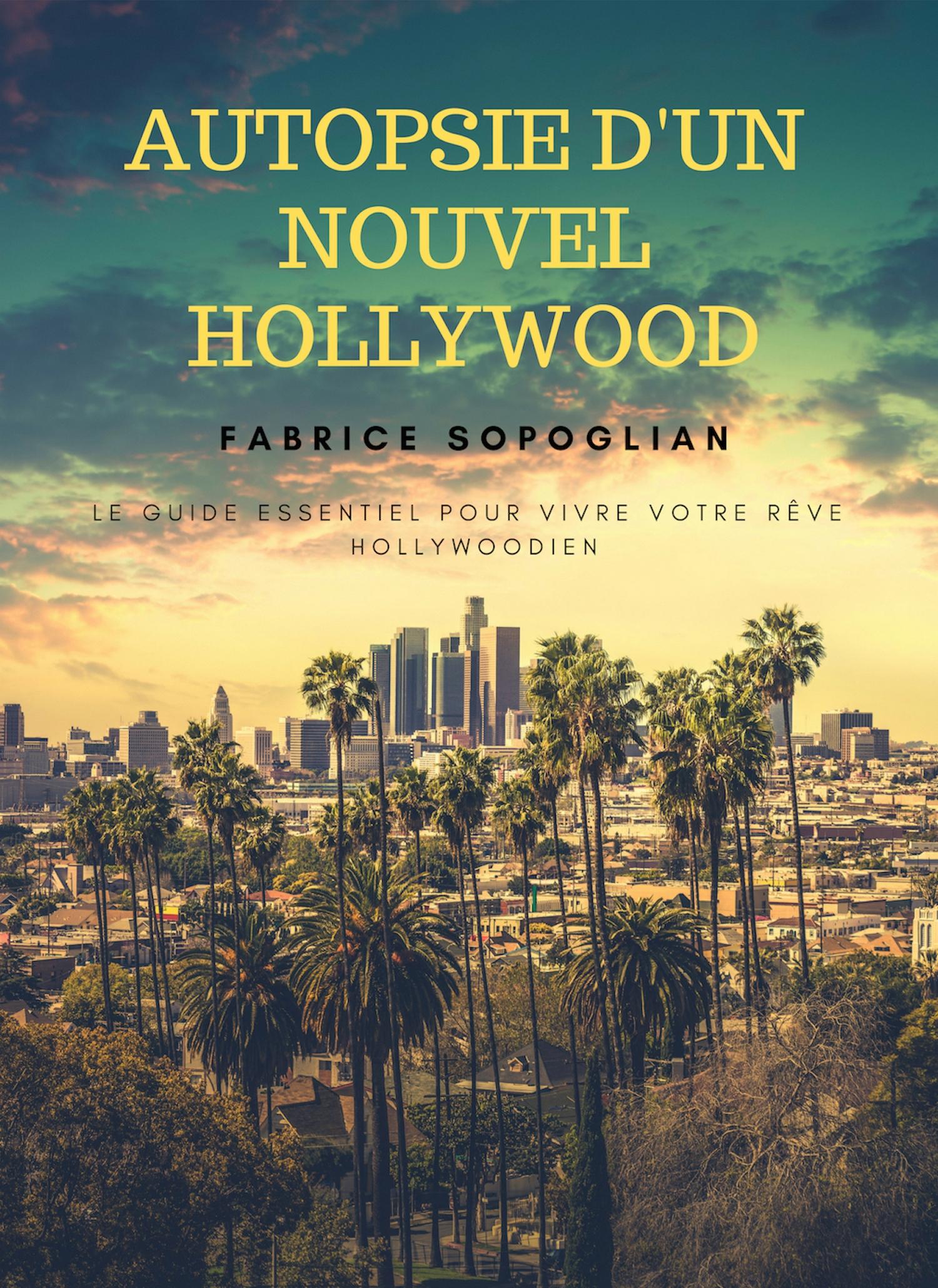 Autopsie d'un nouvel Hollywood