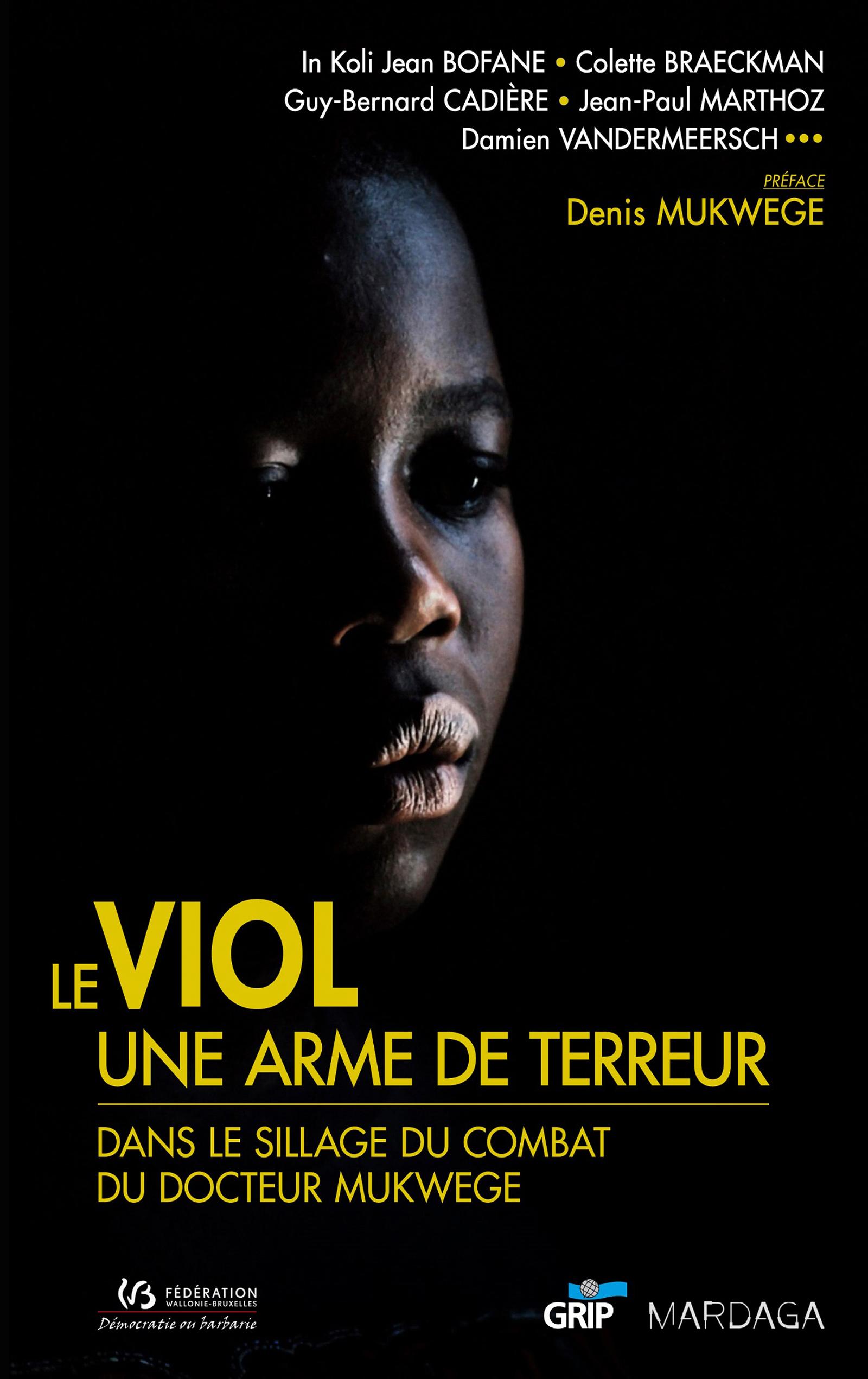 Le viol, une arme de terreur, Dans le sillage du combat du docteur Mukwege