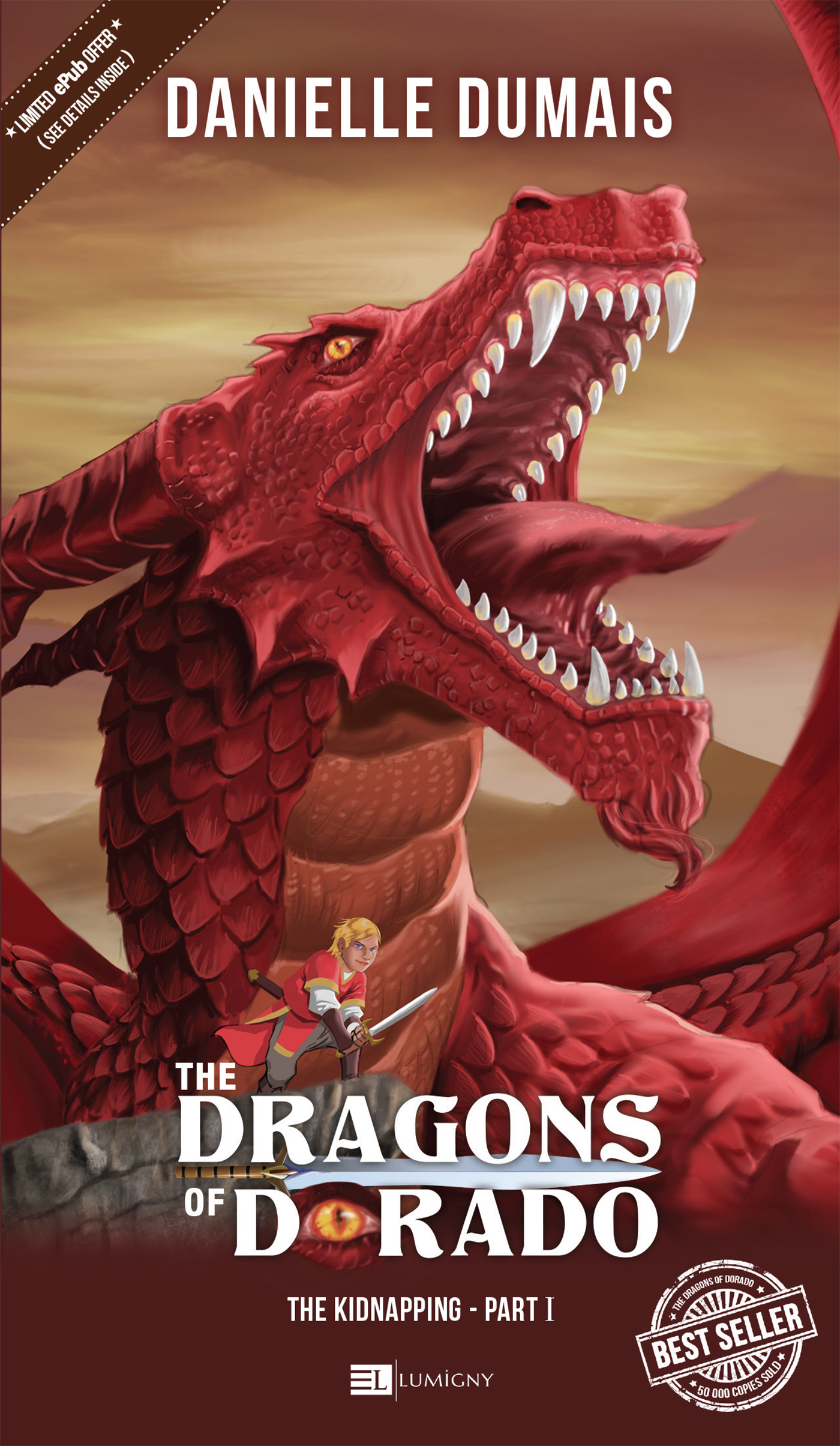 The Dragons of Dorado - Vol. 1 The kidnapping