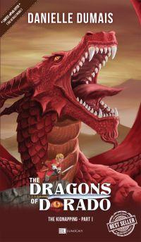 The Dragons of Dorado - Vol. 1 The kidnapping