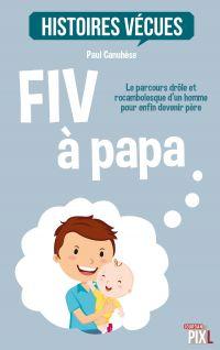 FIV à papa
