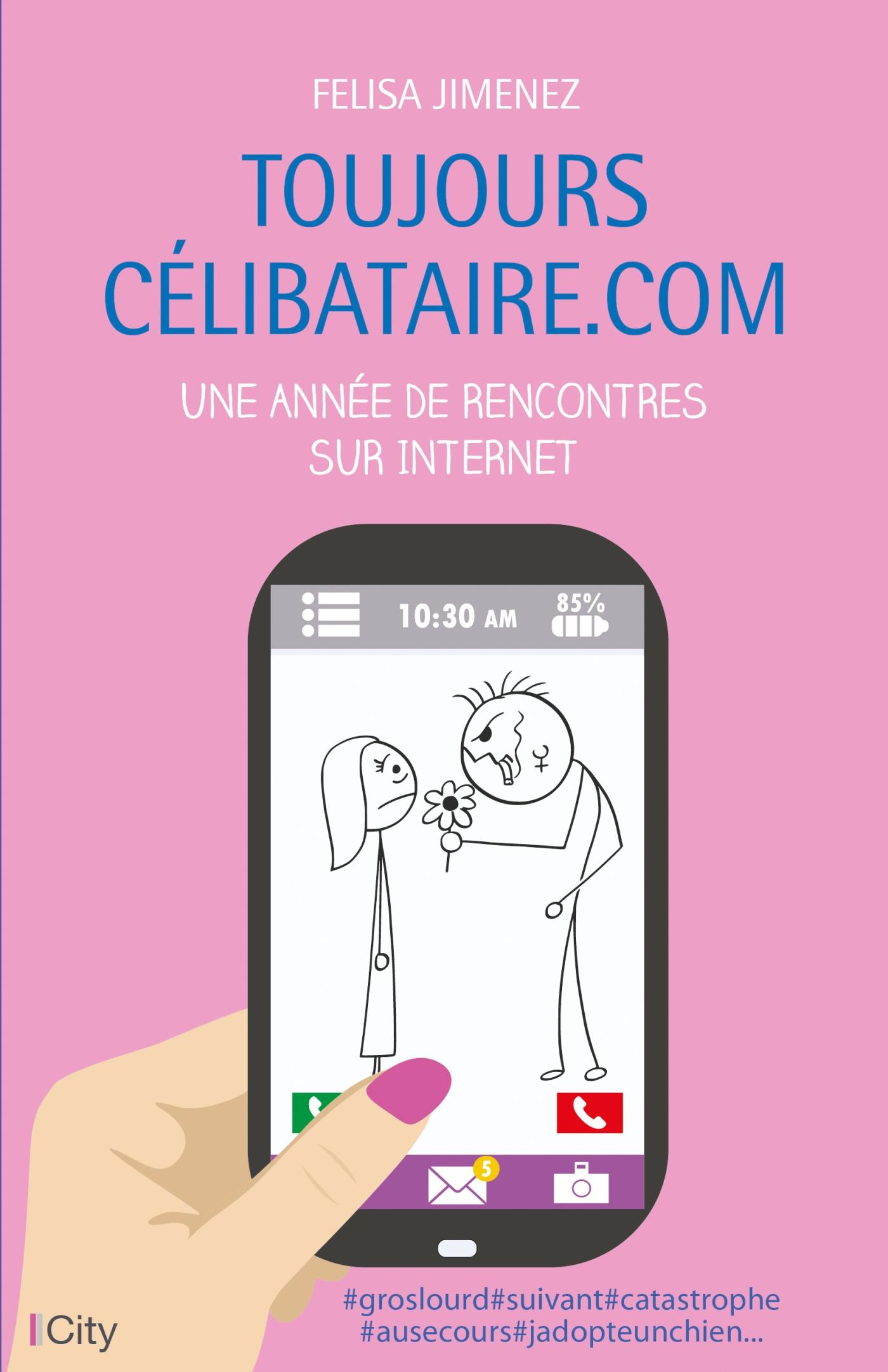 Toujours célibataire.com