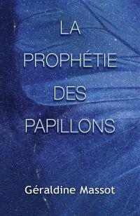 La Prophétie des Papillons
