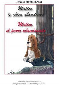 Image de couverture (Malice, el perro abandonado - Malice, le chien abandonné)