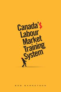 Canada's Labour Market Training System