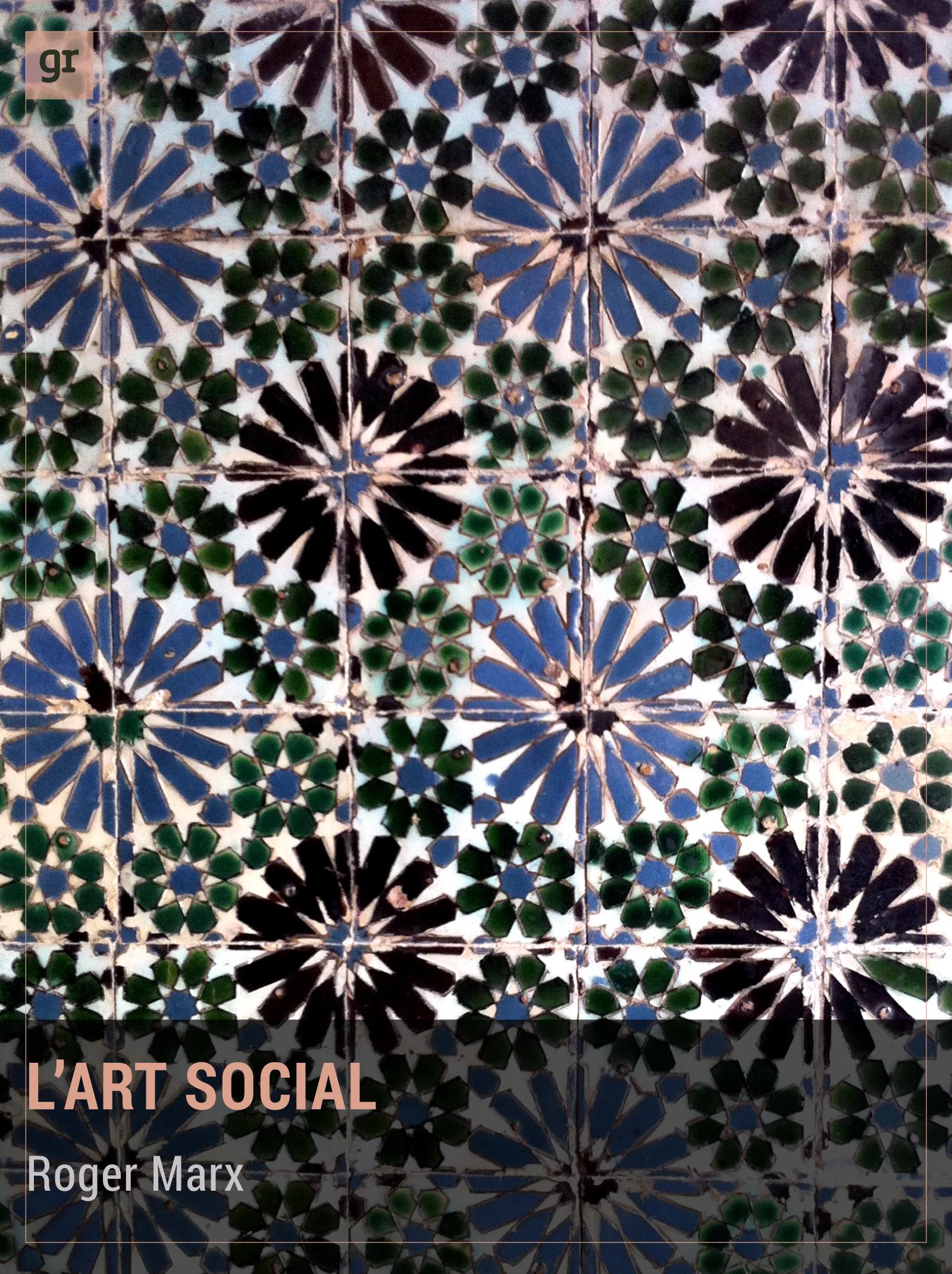 L'Art social, Manifeste artistique et social
