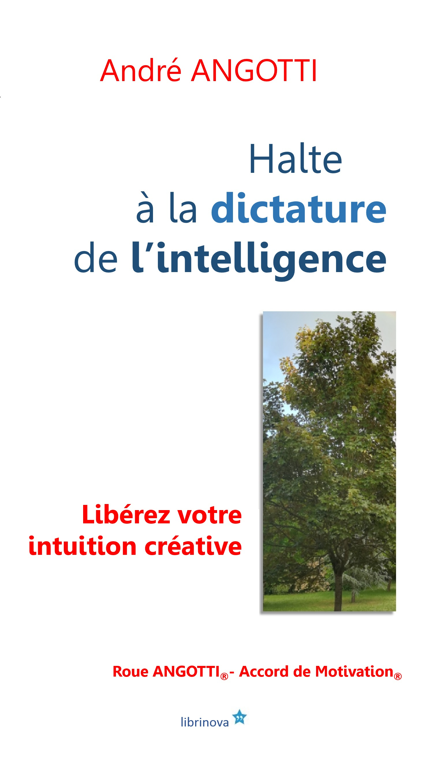 Halte ? la dictature  de l'intelligence !