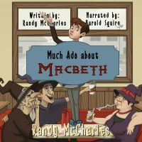 Much Ado About Macbeth