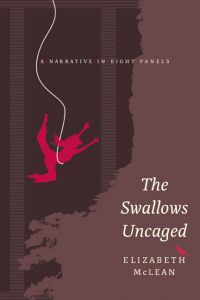 The Swallows Uncaged